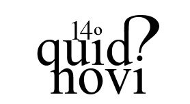 14 Quid novi